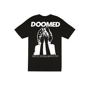 Doomed NONE OF YOU WILL SURVIVE THIS T-Shirt schwarz XL
